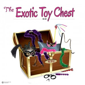 The Exotic Toy Chest
