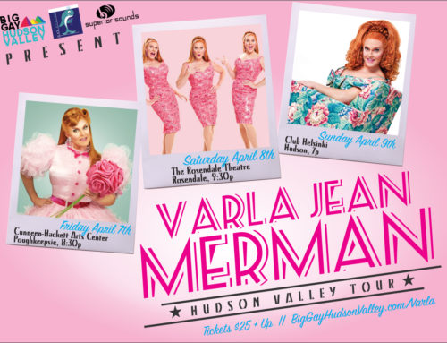 THIS WEEKEND! Varla Jean Merman Comes to Town – April 7th, 8th & 9th