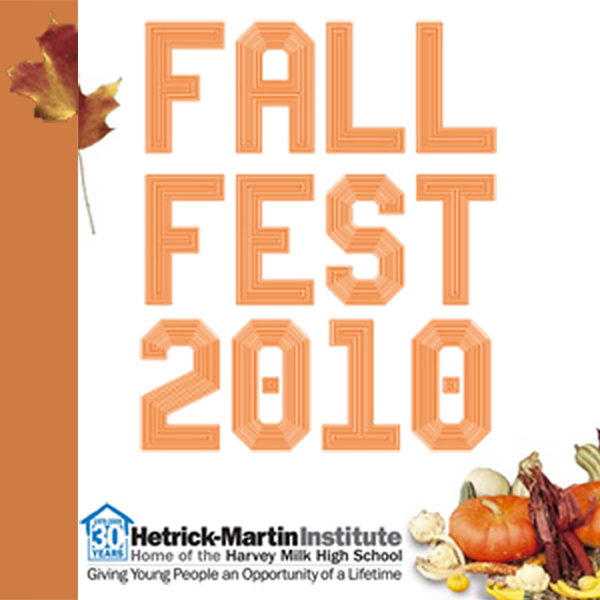 Fall Fest 2010: A Hetrick-Martin Institute Benefit ...